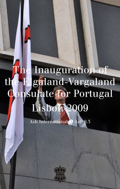 The Inauguration of the Elgaland-Vargaland Consulate for Portugal ~ Lisbon 2009