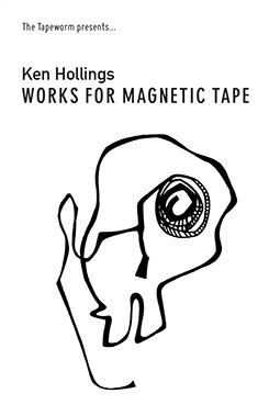 Ken Hollings - Works For Magnetic Tape